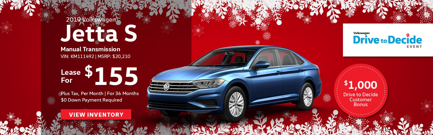 Lease the 2019 Volkswagen Jetta S for $155 plus tax for 36 months. $0 Down payment required.