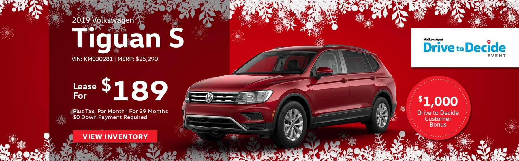Lease the 2019 Volkswagen Tiguan S for $189 plus tax for 39 months. $0 Down payment required.