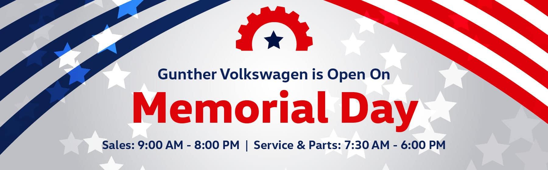 Gunther Volkswagen is open on Memorial Day
