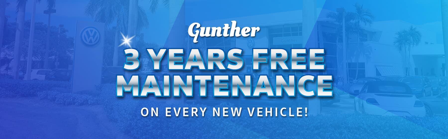 Gunther 3 years free maintenance on every new vehicle!