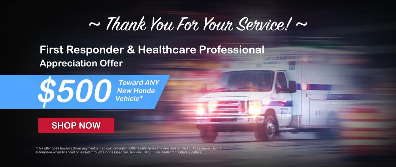 First Responders and Healthcare Professionals 500 appreciation offer