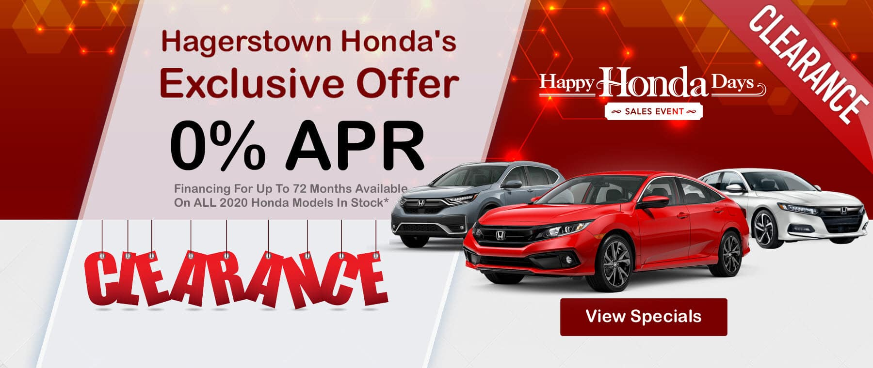Hagerstown Honda's Exclusive Offer 0% APR Financing for up to 72 months available on ALL 2020 Honda Models in Stock. Happy Honda Days Sales Event