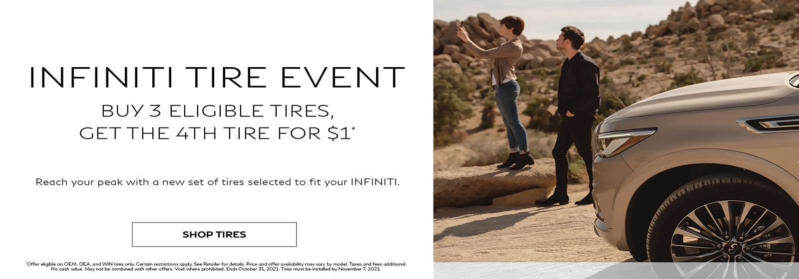 INFINITI Tire Event Buy 3 Eligible Tires, Get 4th for $1