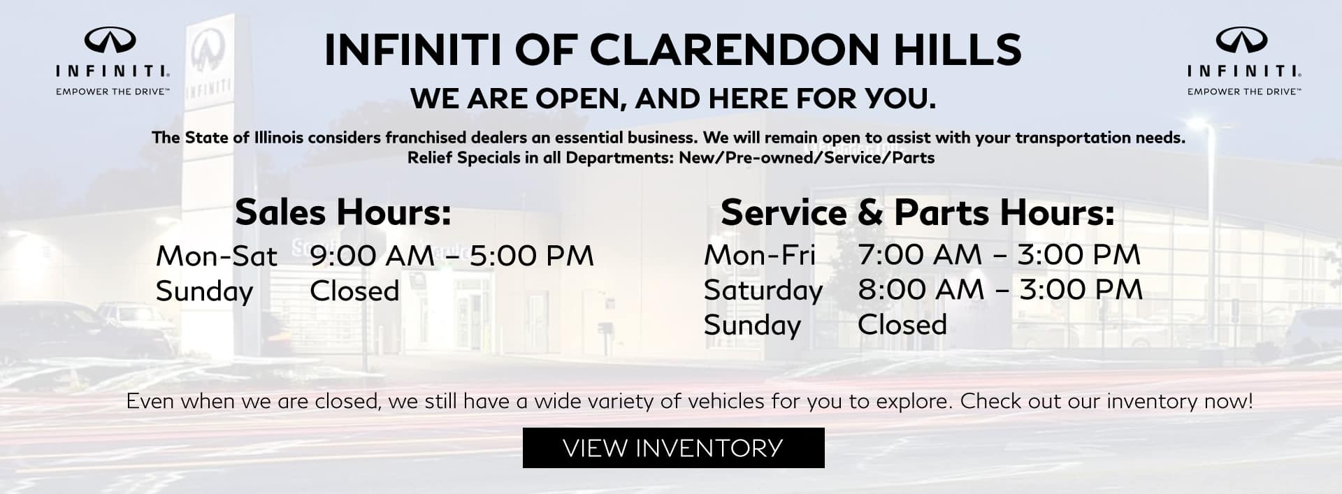 COVID-19 new hours for INFINITI of Clarendon Hills.