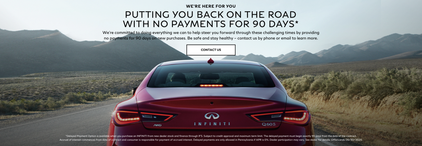 90-day delayed payment on the purchase of a new INFINITI. Contact us for details.