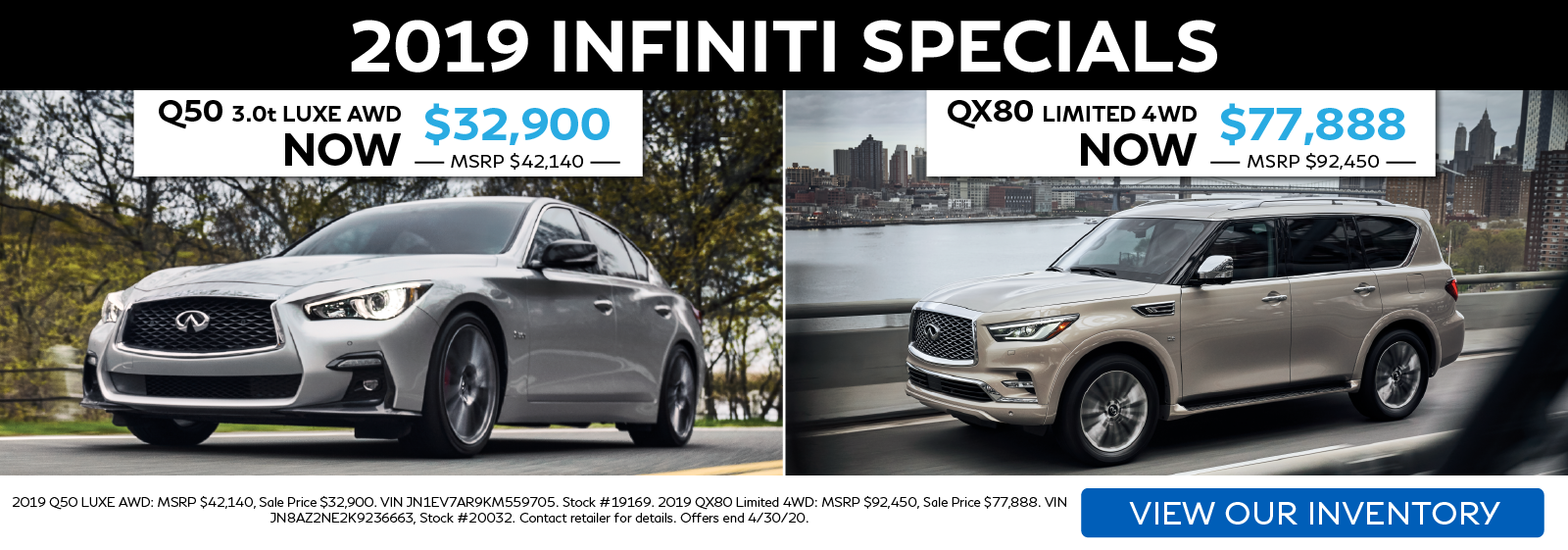 2019 INFINITI Specials. Click to view our remaining inventory!