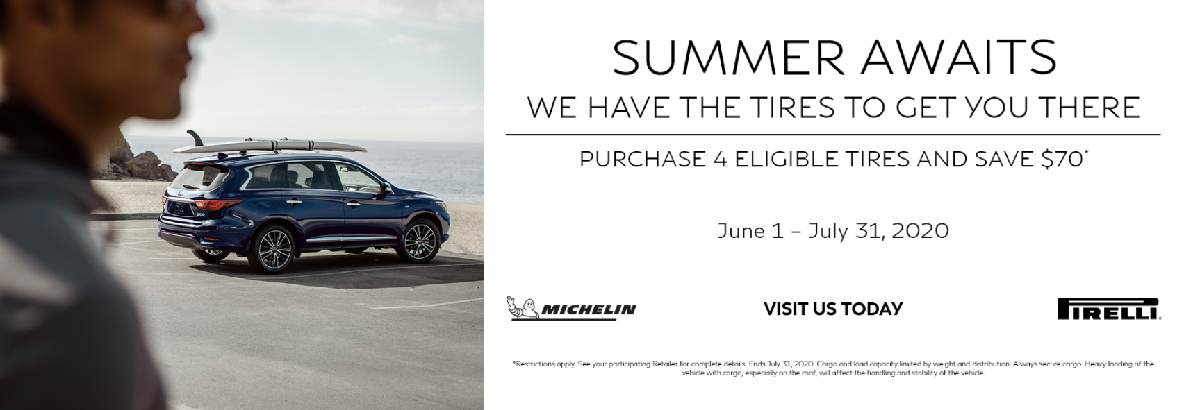 Purchase 4 eligible tires and save $70. Click to learn more.