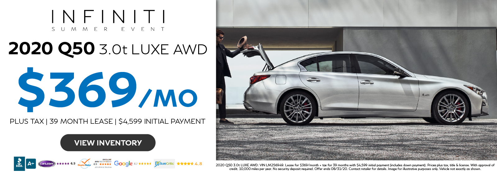 Lease the 2020 Q50 3.0t LUXE AWD for $369 per month for 39 months. Click to view inventory.