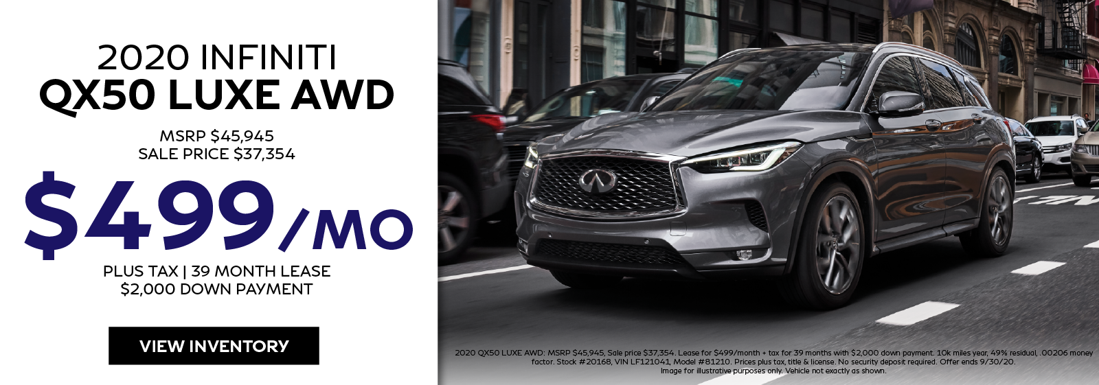 Lease the 2020 QX50 LUXE AWD for $487 per month for 39 months. Click to view inventory.