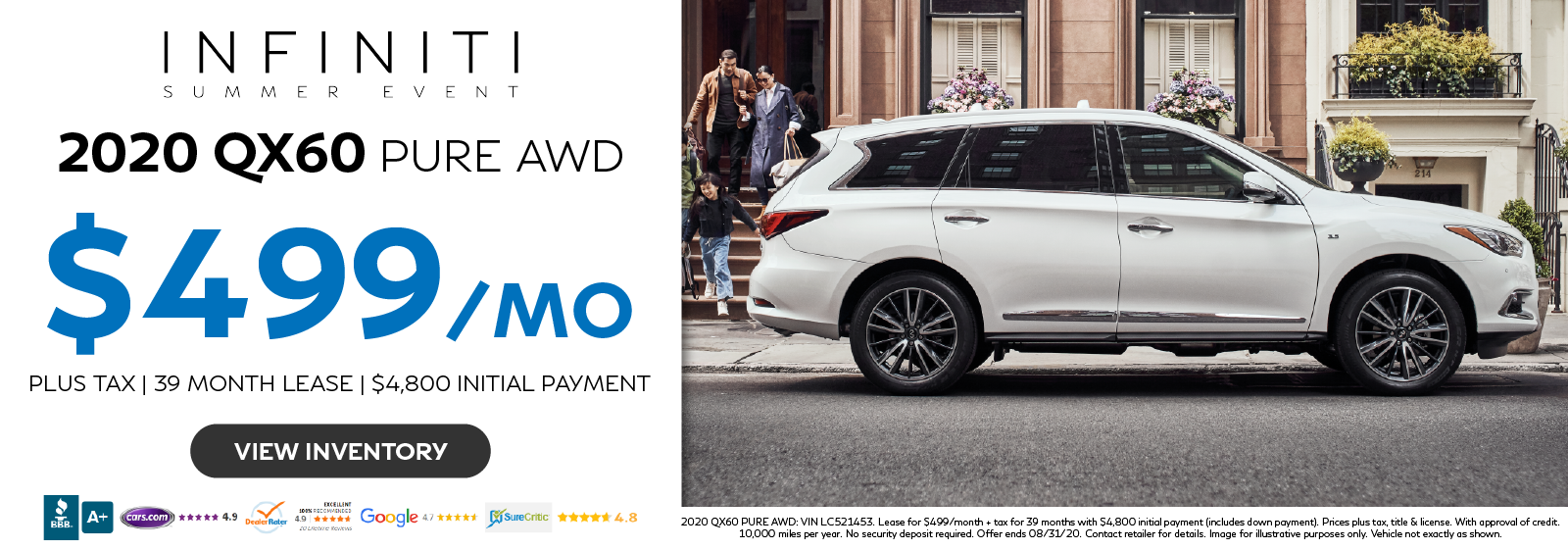 Lease the 2020 QX60 PURE AWD for $499 per month for 39 months. Click to view inventory.