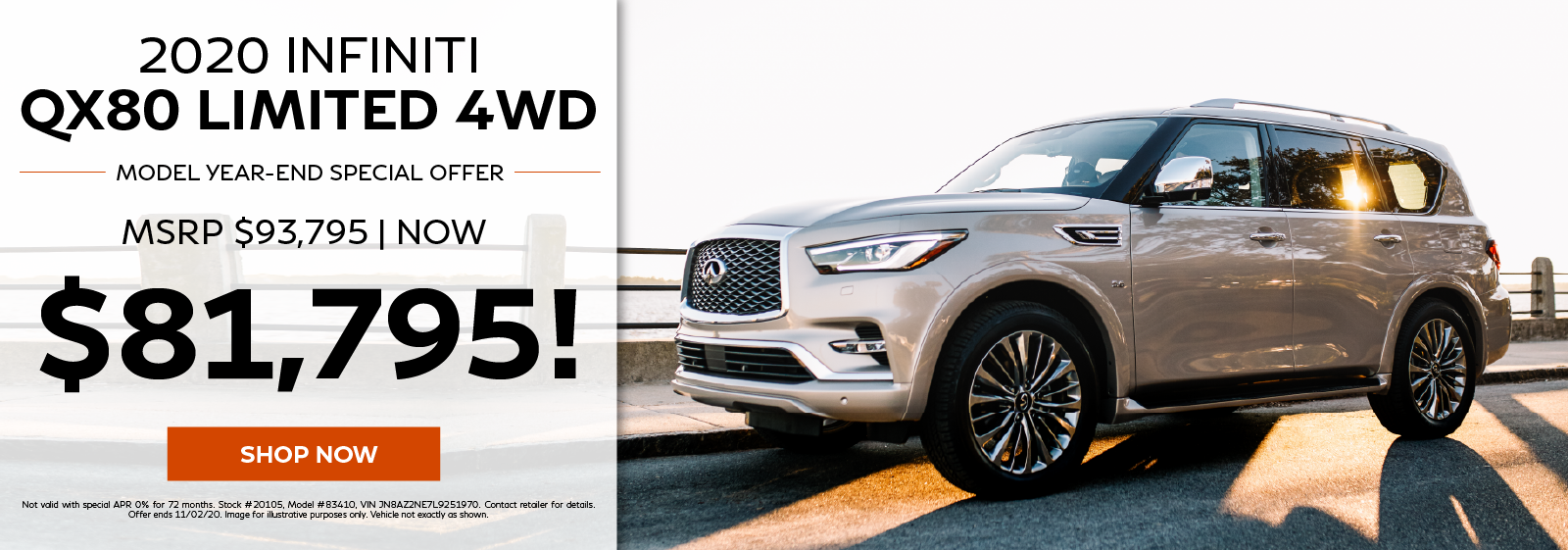 2020 QX80 Limited 4WD - MSRP $93,795 on sale for $81,795! Click to shop now.