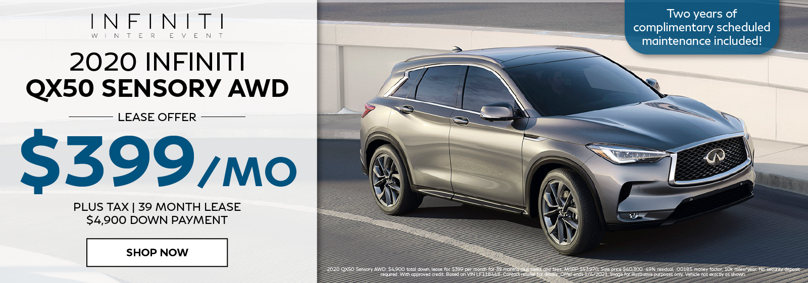 Well-qualified lessees lease a new 2020 QX50 Sensory for $399 per month for 39 months plus get two years of complimentary scheduled maintenance. Click to shop now.