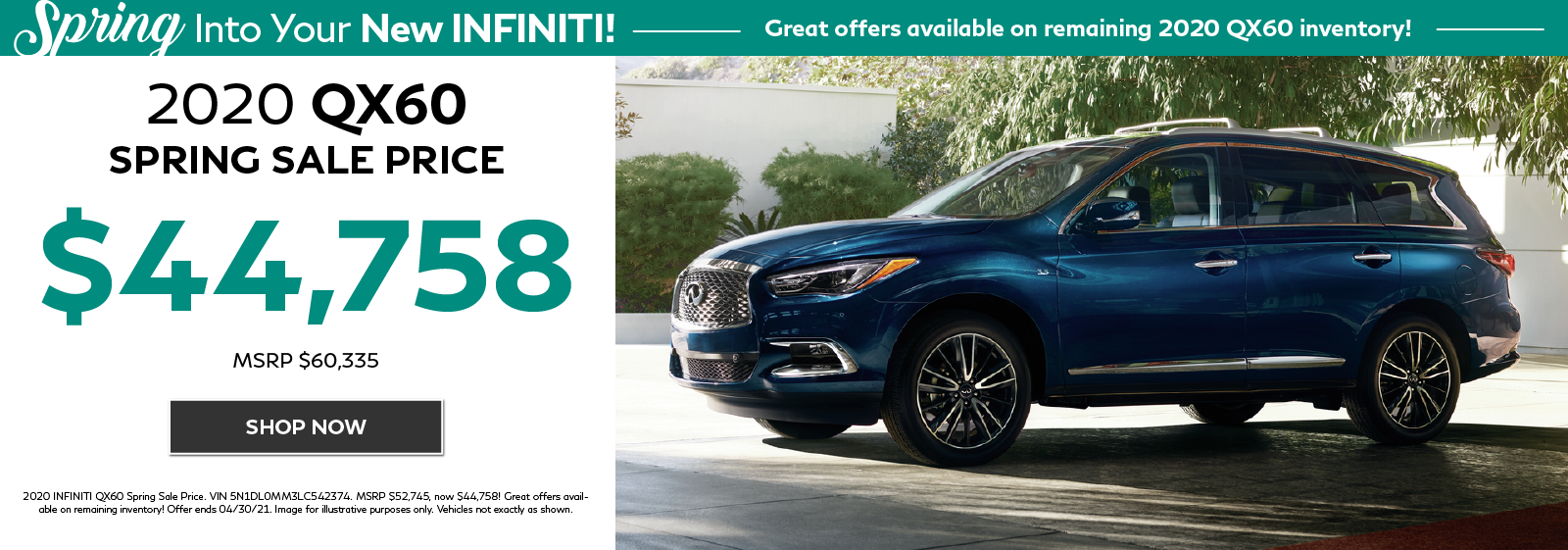 2020 QX60 Special Spring Price Offers. Click to see inventory on special.