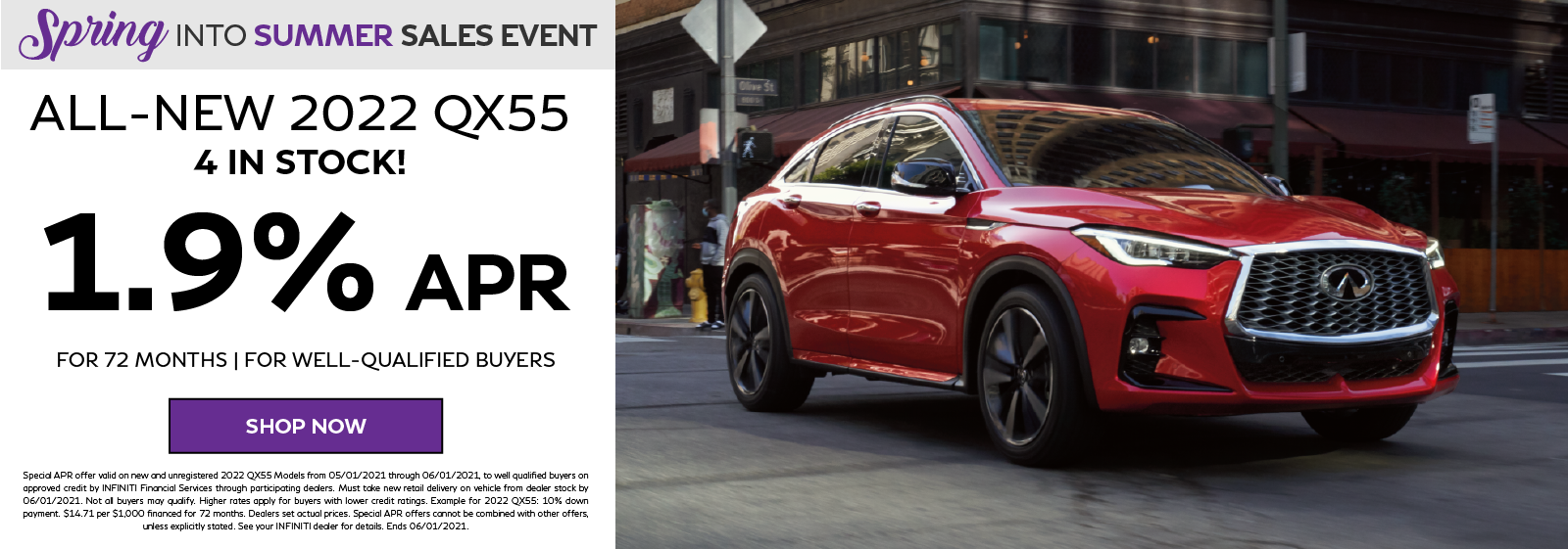 1.9% APR Financing on the all-new 2022 INFINITI QX55. Click to shop now.
