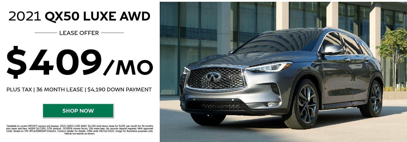 2021 QX50 LUXE AWD $409/MO 36 MOS