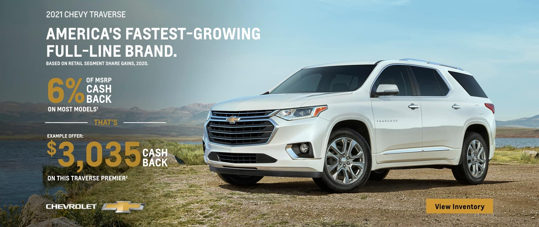 2021 chevy traverse example offer: | 6%. of msrp cash back that's $3,035: cash back chevrolet on most models on this traverse premier view inventory