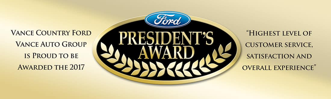 The Ford Presidents Award Awarded To Vance Country Ford John