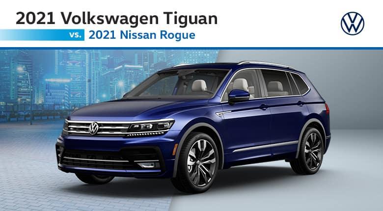 2021 Volkswagen Tiguan vs. 2021 Nissan Rogue