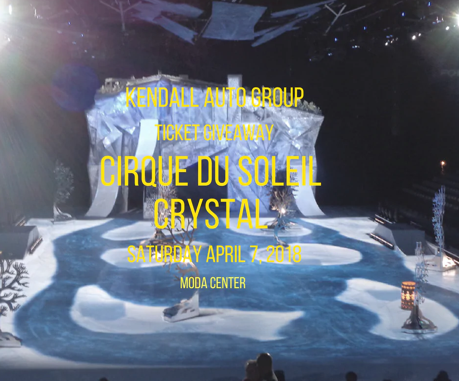 March Sweepstakes Cirque Du Soleil Crystal Kendall Toyota Of Eugene