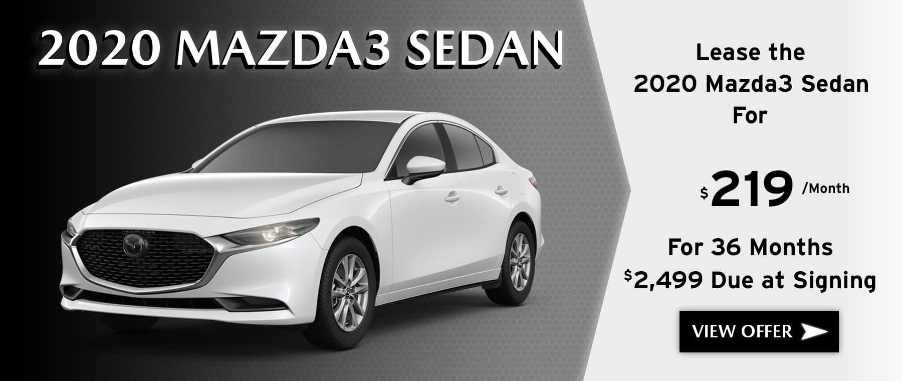 2020 Mazda3 Sedan Lease offer $219 A month for 36 Months at Kiefer Mazda