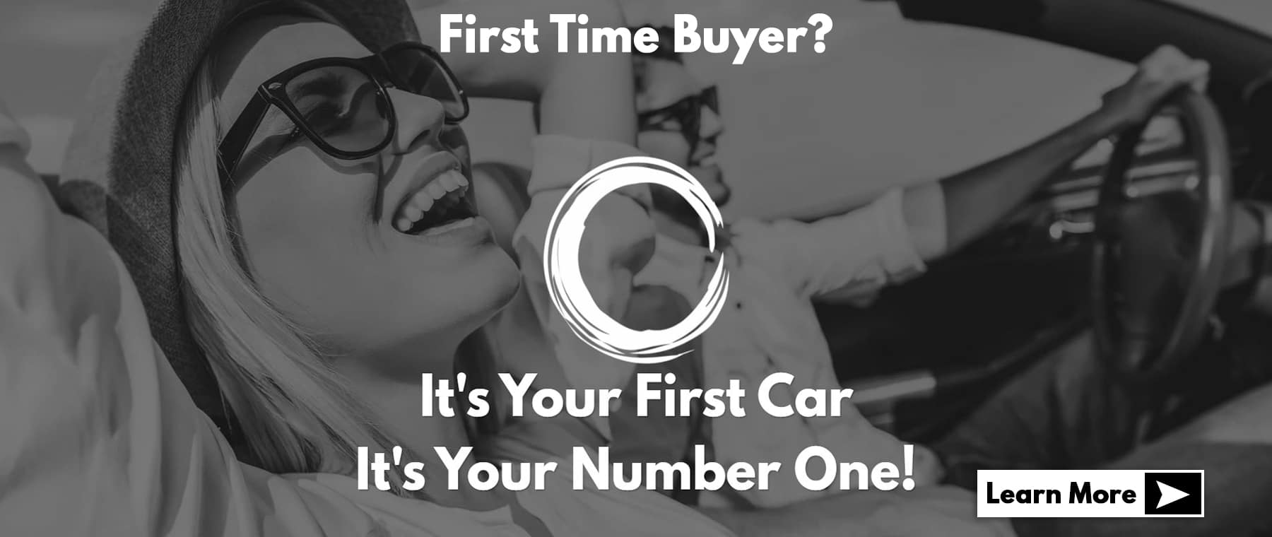 First Time Buyer? It's Your First Car It's Your Number One!