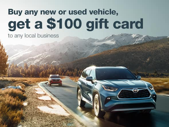 $100 gift card with any new or used vehicle purchase