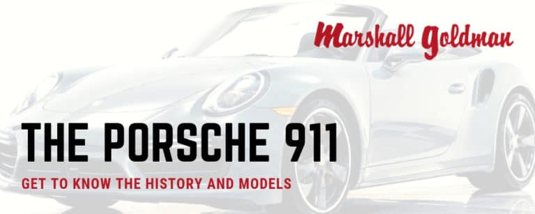 Porsche 911 Makes, Models, and History
