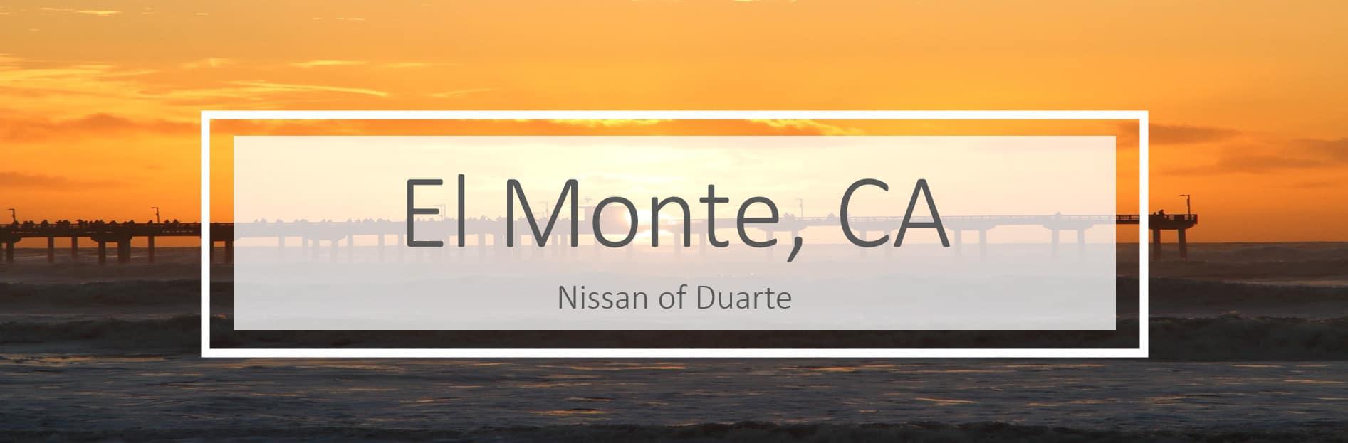 Nissan of Duarte Serving El Monte, CA