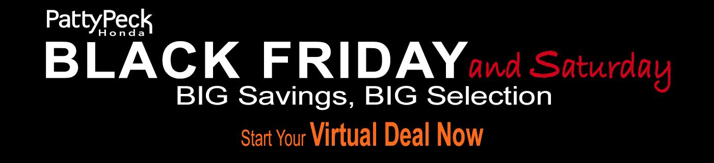 Black Friday Savings at Patty Peck Honda