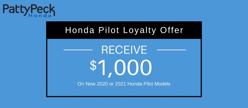 2020 & 2021 Pilot Honda Loyalty Offer