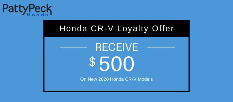 2020 CR-V Honda Loyalty Offer