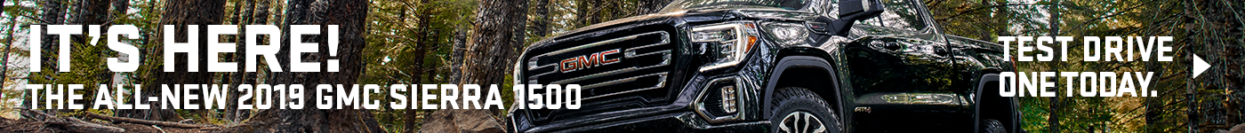 The All- New 2019 GMC Sierra 1500