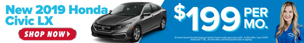 New 2019 Civic LX 199 a month