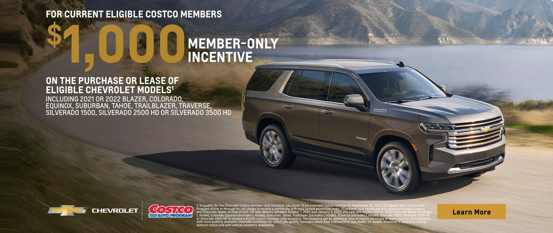 For current eligible costco members $1,000 member only incentive on the purchase or lease of eligible chevrolet models