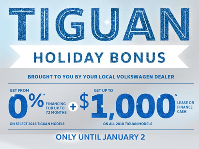 Tiguan Holiday Bonus