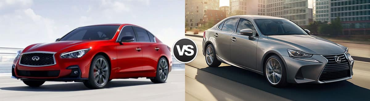 2019 INFINITI Q50 vs 2019 Lexus IS