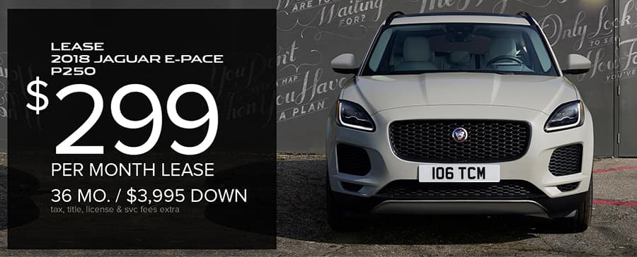 New 2018 Jaguar E PACE P250. STK# J18 202   MSRP: $40,105. 36 Month/10,000  Mile/year Lease. Offers Include All Applicable Incentives.
